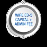 Wire EB-5 Capital + Admin Fee Button