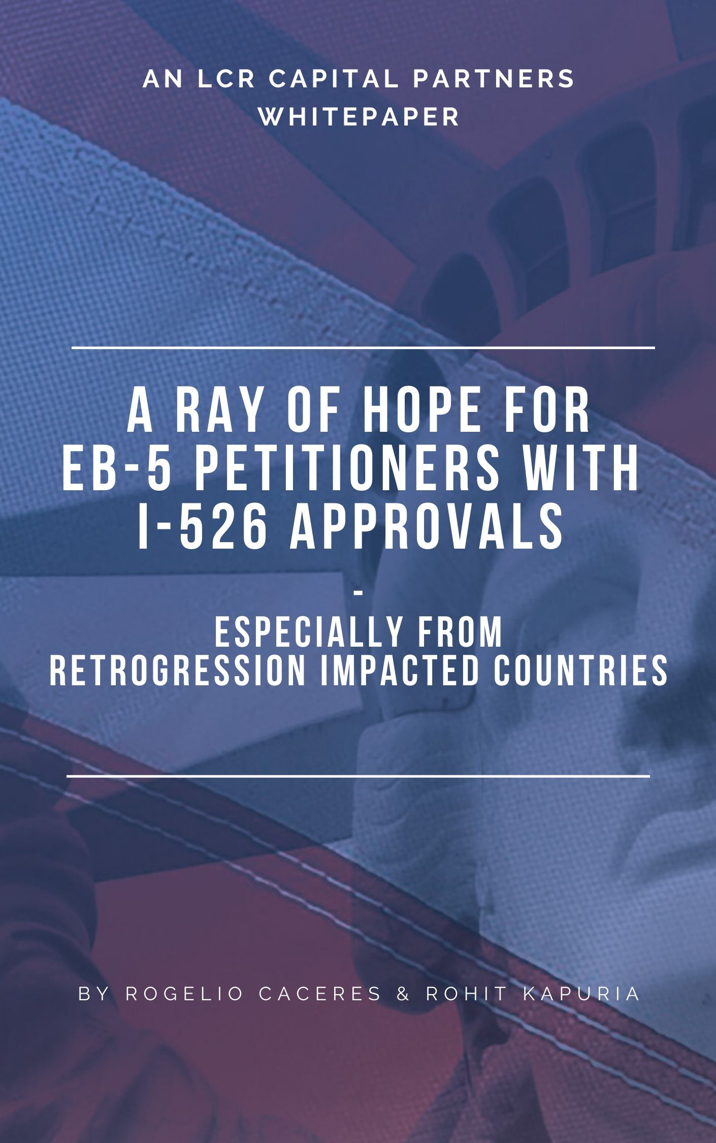 a ray of hope for eb-5 petitioners with i-526 approvals