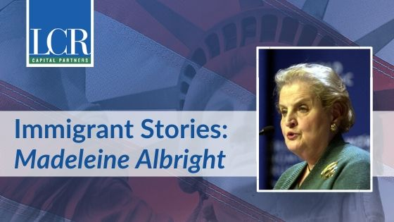 Madeleine Albright Immigrant Story