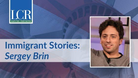 Sergey Brin Immigrant Story