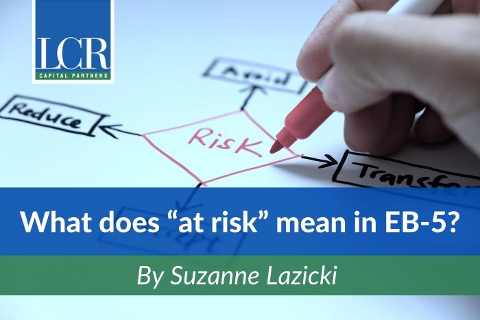 At Risk in EB5 - By Suzanne Lazicki