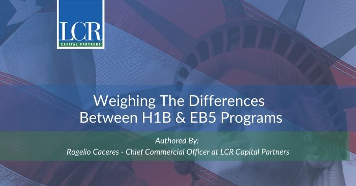 Weighing differences between h1b & eb5 programs