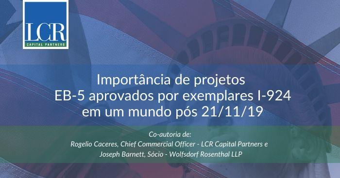 Importância de projetos EB-5 aprovados por exemplares I-924 em um mundo pós 21/11/19