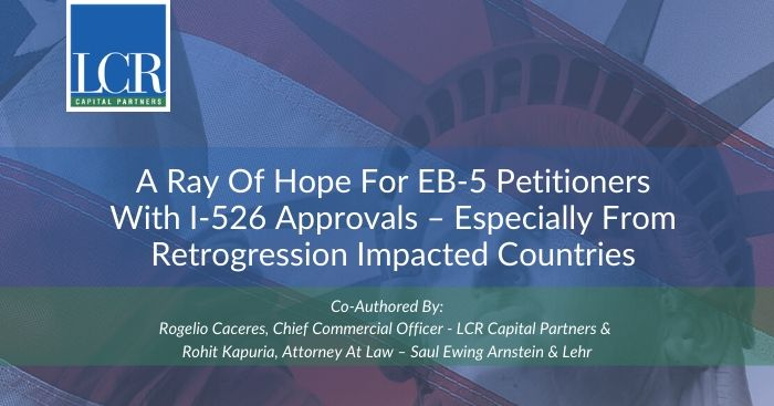 A Ray of Hope for EB-5 Petitioners