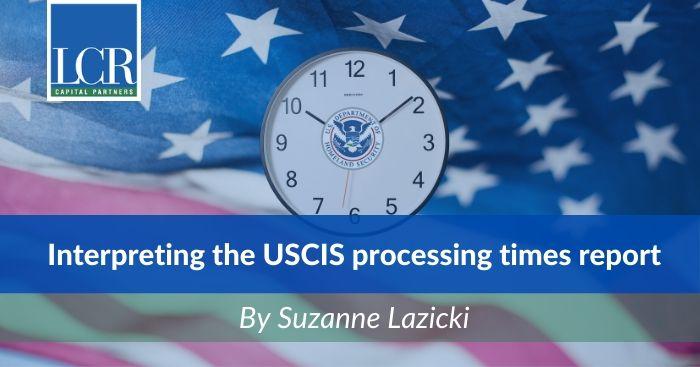interpreting-uscis-processing-times-report