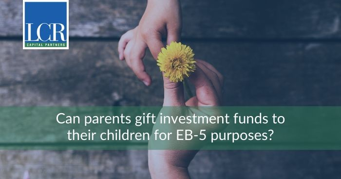 parents-gift-funds-for-eb5-investments