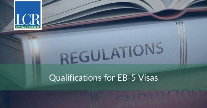 qualifications-for-eb5-visas
