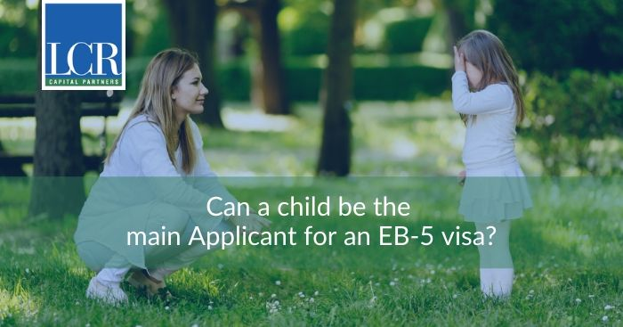 can-child-be-main-applicant-eb5-visa