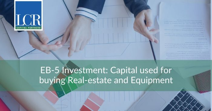 eb5-capital-used-buying-real-estate