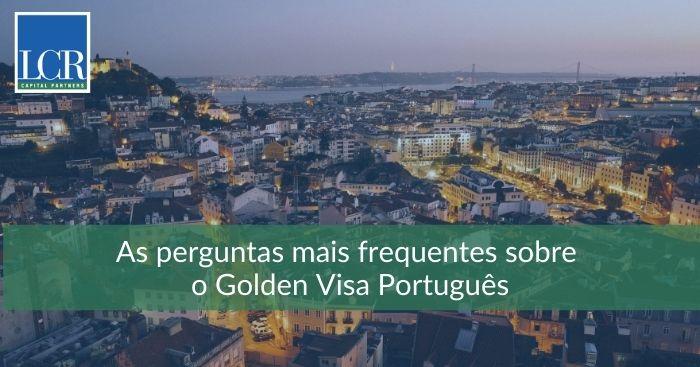 As perguntas mais frequentes sobre o Golden Visa Português