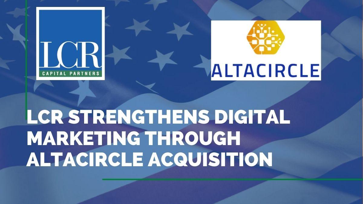 lcr-altacircle-acquisition